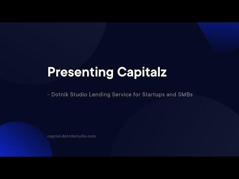 Launching Capitalz - Dotnik Studio Lending Service for Startups and SMBs