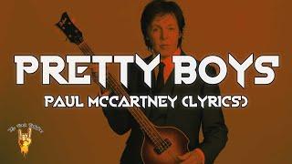 Paul McCartney - Pretty Boys (Lyrics) | The Rock Rotation