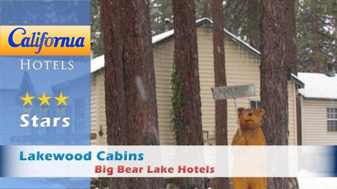 Lakewood Cabins, Big Bear Lake Hotels   California