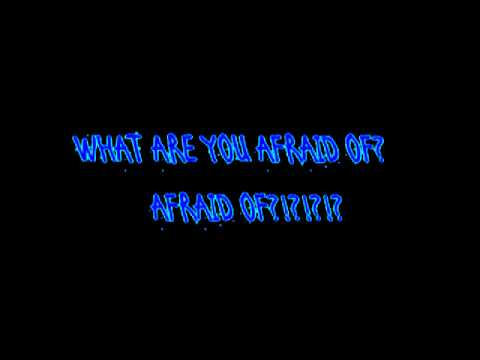 Emphatic What Are You Afraid Of Lyrics