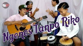 Ngenes Tanpo Riko Cover Songkel Project