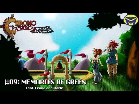 Chrono Trigger the Musical - Memories of Green