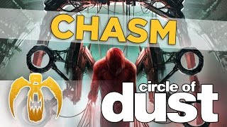 Watch Circle Of Dust Chasm video
