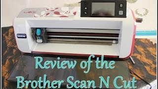 Brother Scan N Cut part 1: paper scanning/cutting