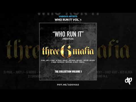 Juicy J - Who Run It [Who Run It Vol. 1]