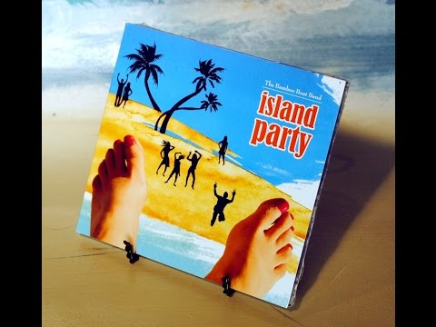 The Bamboo Boat Band - Island Party (Full Album)