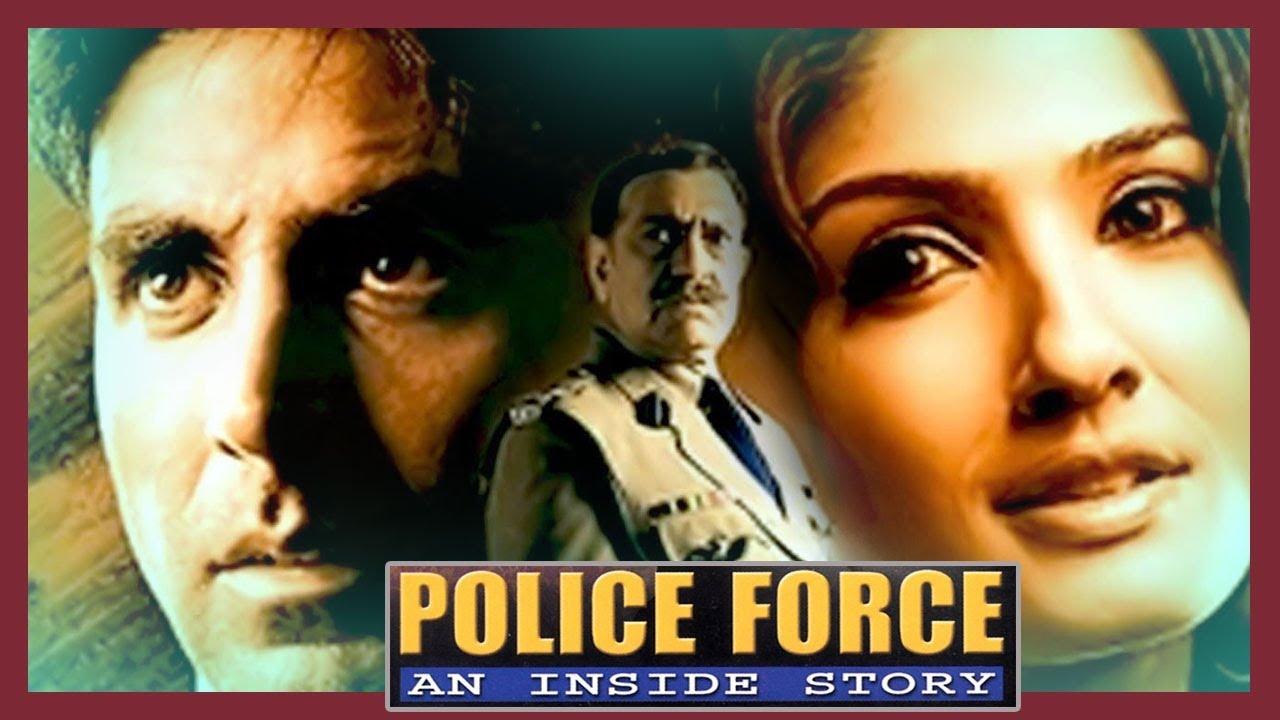 पोलिस फाॅर्स (4K) - अक्षय कुमार - Full 4K Movie - Police Force: An Inside Story - रवीना टंडन