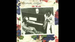 BROWN SUGAR - Hey Boy