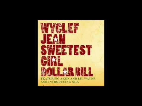 Polo Remix Wyclef Jean  Sweetest Girl Dollar Bill feat Akon, Lil Wayne, and Niia