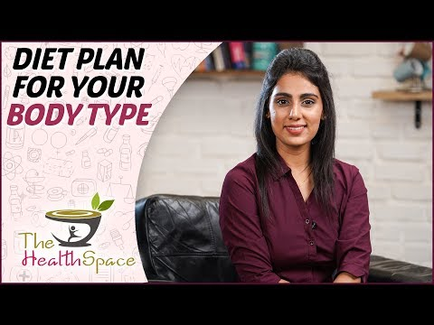 What DIET You Should Maintain For YOUR BODY TYPE? |Ayurvedic Dosha Balancing Diet | The Health Space thumbnail