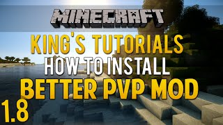 Minecraft 1.8: How to install Better PVP Mod (Forge)