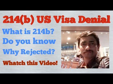 214(b) US B1 B2 Visa Denial   USA Visa Rejection   Do You Know Why?