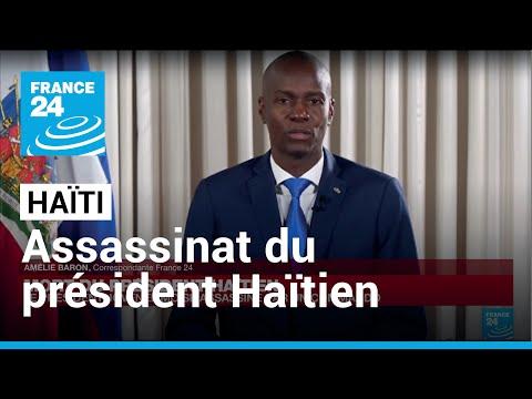Mort du président haïtien : le président Jovenel Moïse assassiné cette nuit par un commando