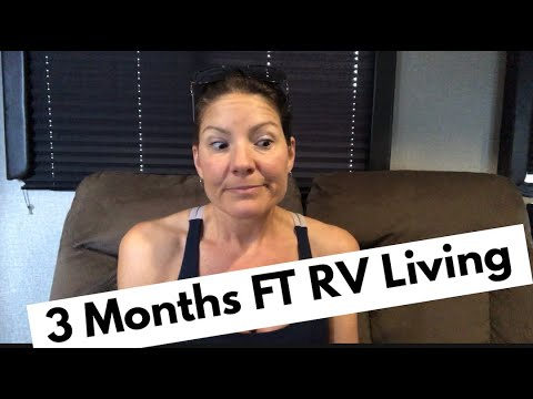 3 Month FT RV Living - UPDATE