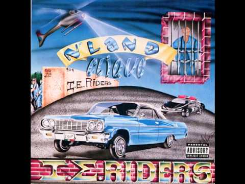 N'land Clique - Mexicanos In The Carro (IE Riders)