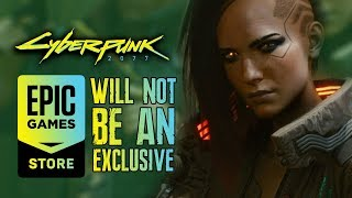 Cyberpunk 2077 Will NOT Be An EPIC GAME STORE EXCLUSIVE | Cyberpunk 2077 News Tweet