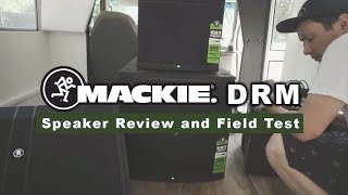 Mackie DRM Speaker Review and Field Test