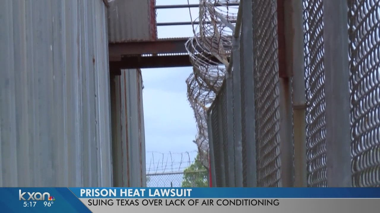 Lawsuit Filed To Make Sure Prisoners In Texas Have Air