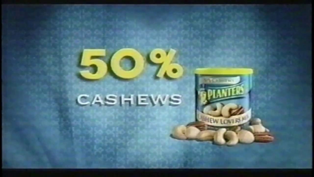 Planters Peanuts Cashew Lovers Mix Commercial 2006 Youtube