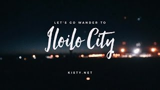 Weekend in Iloilo City! | Let's Go Wander