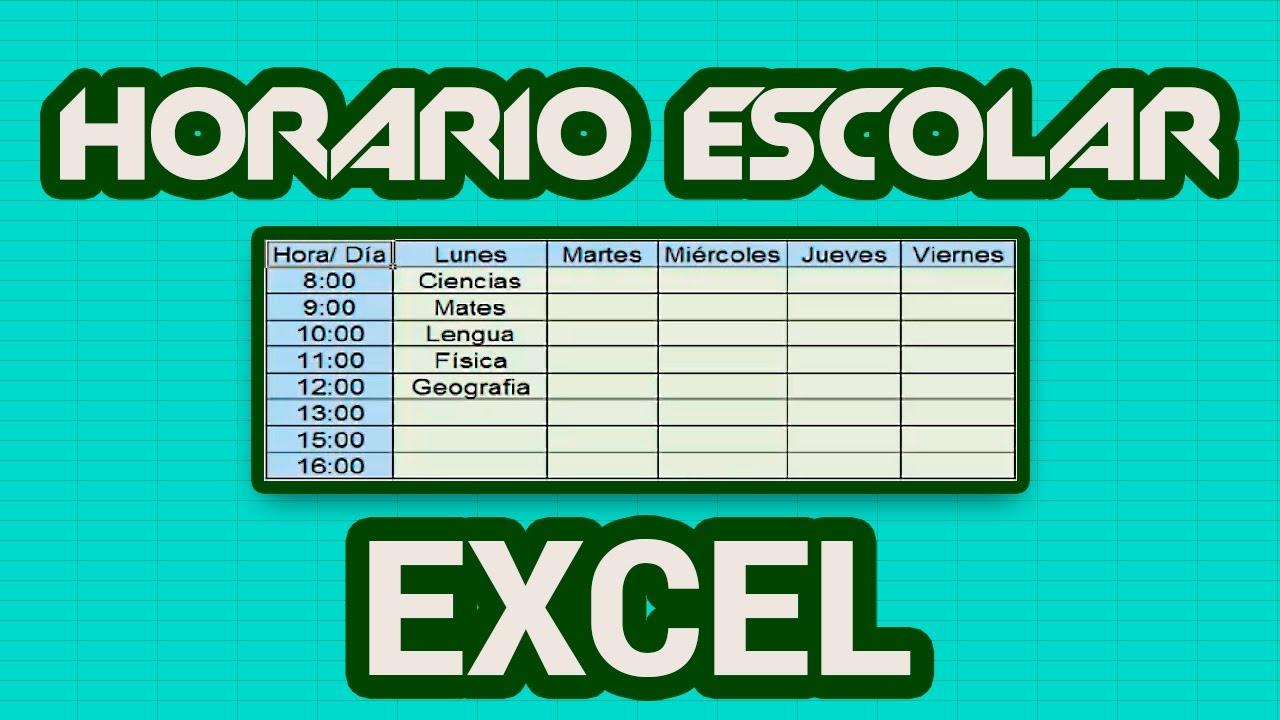 Cómo Hacer Un Horario Escolar En Excel  Youtube