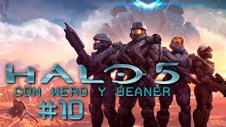 Halo 5 con Wero y Beaner Pt 10 Las 1000 muertes