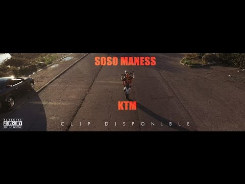SOSO MANESS - KTM (Clip officiel)