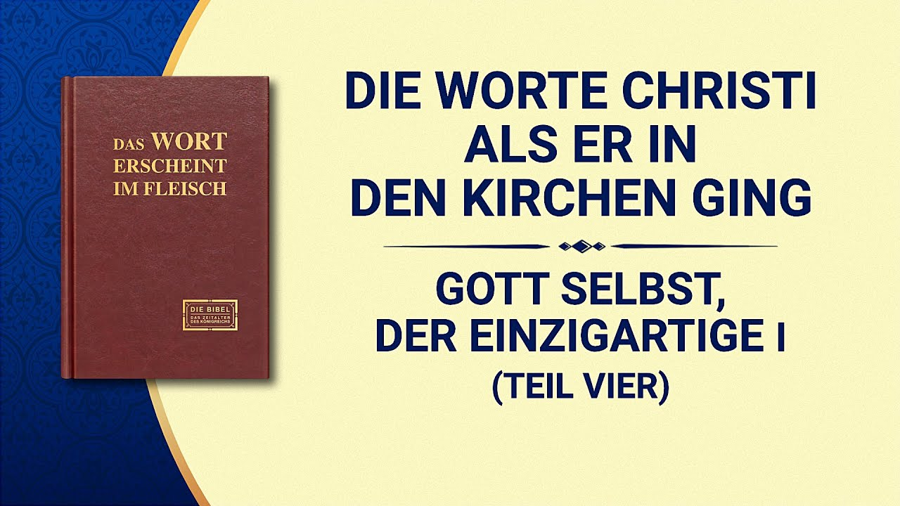 Das Wort Gottes   Gott Selbst, der Einzigartige I Gottes Autorität (I) (Teil Vier)