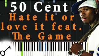 50 Cent - Hate it or love it feat. The Game [Piano Tutorial] Synthesia | passkeypiano