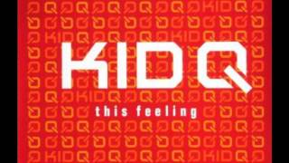 Watch Kid Q This Feeling video