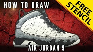 How To Draw: Air Jordan 9 w/ Downloadable Stencil