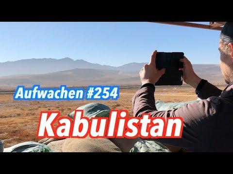 Aufwachen #254: Reisebericht Afghanistan mit Bundeswehr, Taliban & Warlords