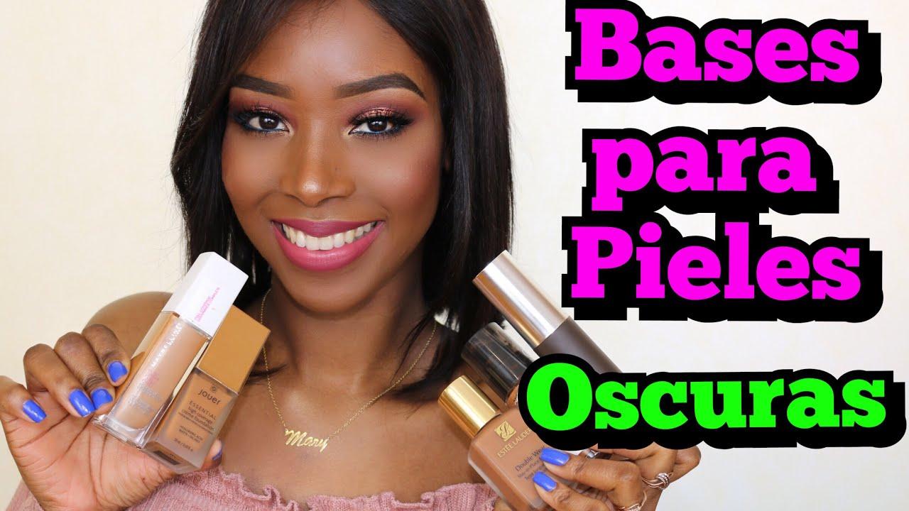 Bases De Maquillaje Para Pieles Oscuras Morenas Negras 2018 2 Mary Pulido Youtube