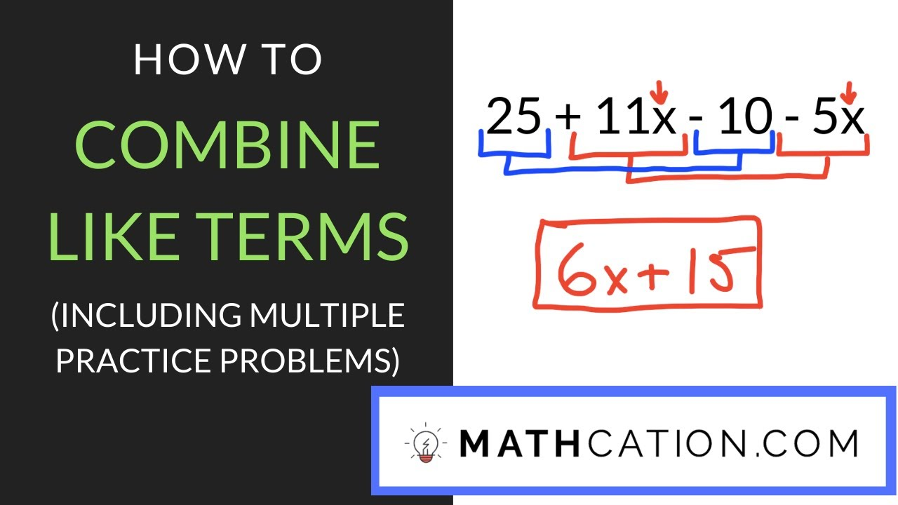 A Free Printable Combining Like Terms Worksheet Mathcation