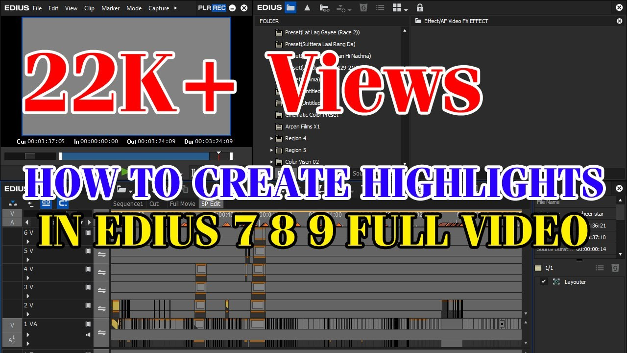 HOW TO CREATE HIGHLIGHTS IN EDIUS 7 8 9 FULL VIDEO