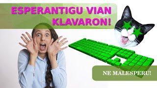 Kiel esperantigi vian klavaron