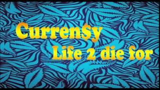 Curren$y - Life 2 Die For