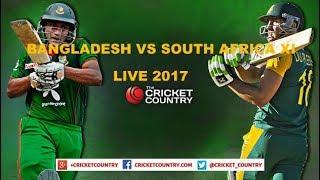 Bangladesh  Vs South Africa XI  Live streaming 2017