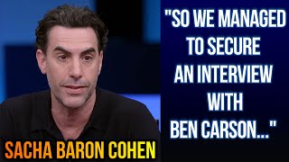 "SACHA BARON COHEN | ""So we managed to secure an interview with Ben Carson..."""