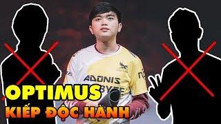 OPTIMUS: Gã độc hành ngạo nghễ của làng Liên Minh Huyền Thoại Việt Nam
