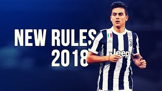 Paulo Dybala - New Rules   Preseason 2017/2018 HD