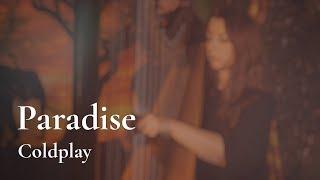 Coldplay Paradise Amy Turk Harp