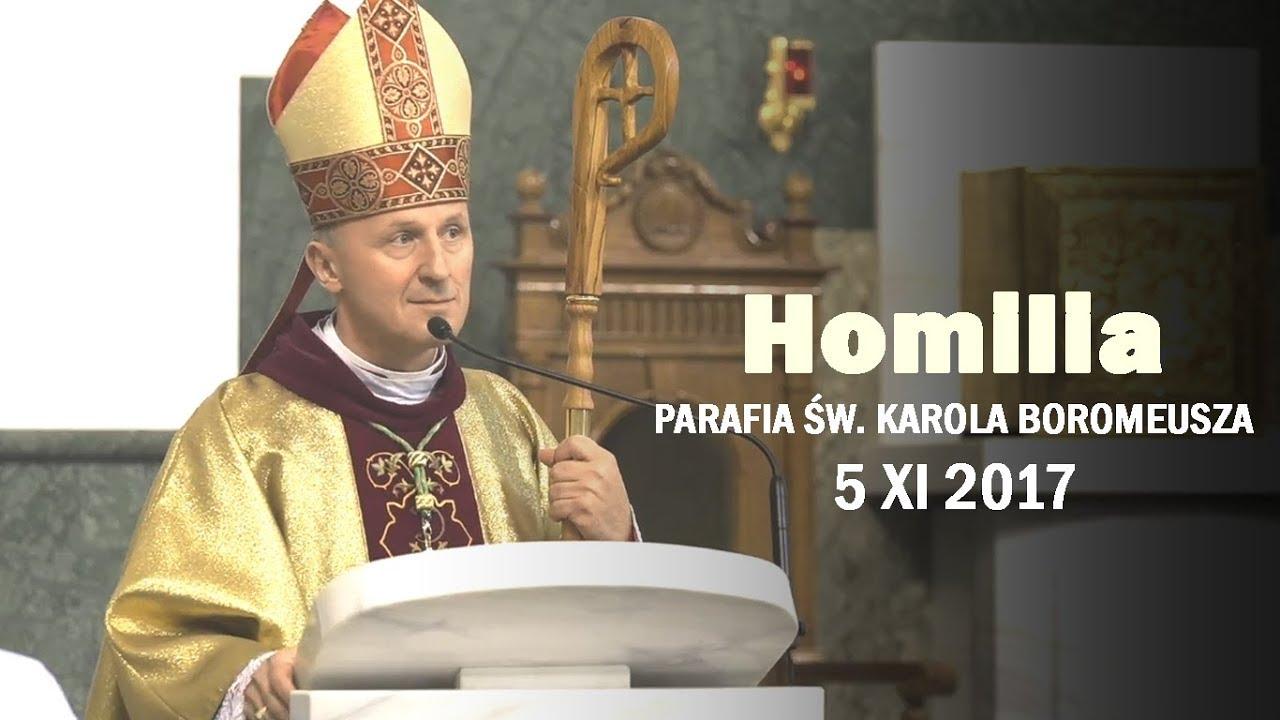 Bp M. Solarczyk: Nieśmy wieczną radość (homilia 5 XI 2017 r.)