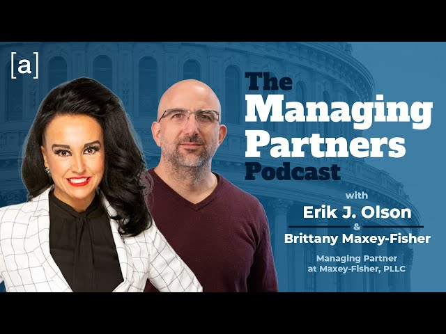 Brittany J. Maxey-Fisher - Managing Partners Podcast