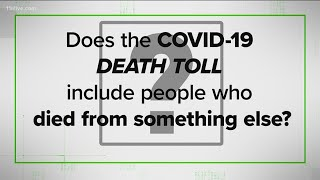 VERIFY: Are deaths from other causes being added to the COVID-19 total?