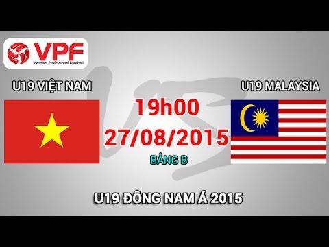 U19 Việt Nam vs U19 Malaysia – U19 Đông Nam Á | FULL