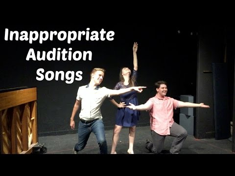 Inappropriate Musical Theatre Audition Songs