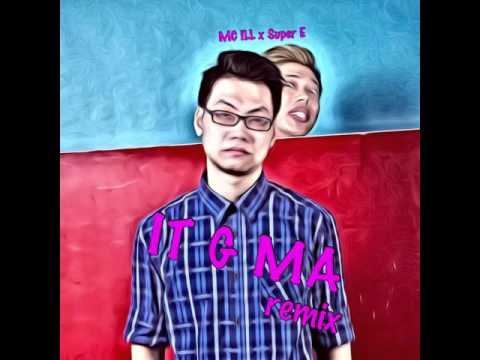 Super E & MC ILL - It G Ma Remix