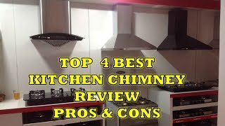 Top 4 Best Kitchen Chimney - Review with Pros Cons & Price