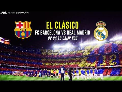 FC Barcelona 1-2 Real Madrid ● El Clásico Promo ● 02.04.2016 HD